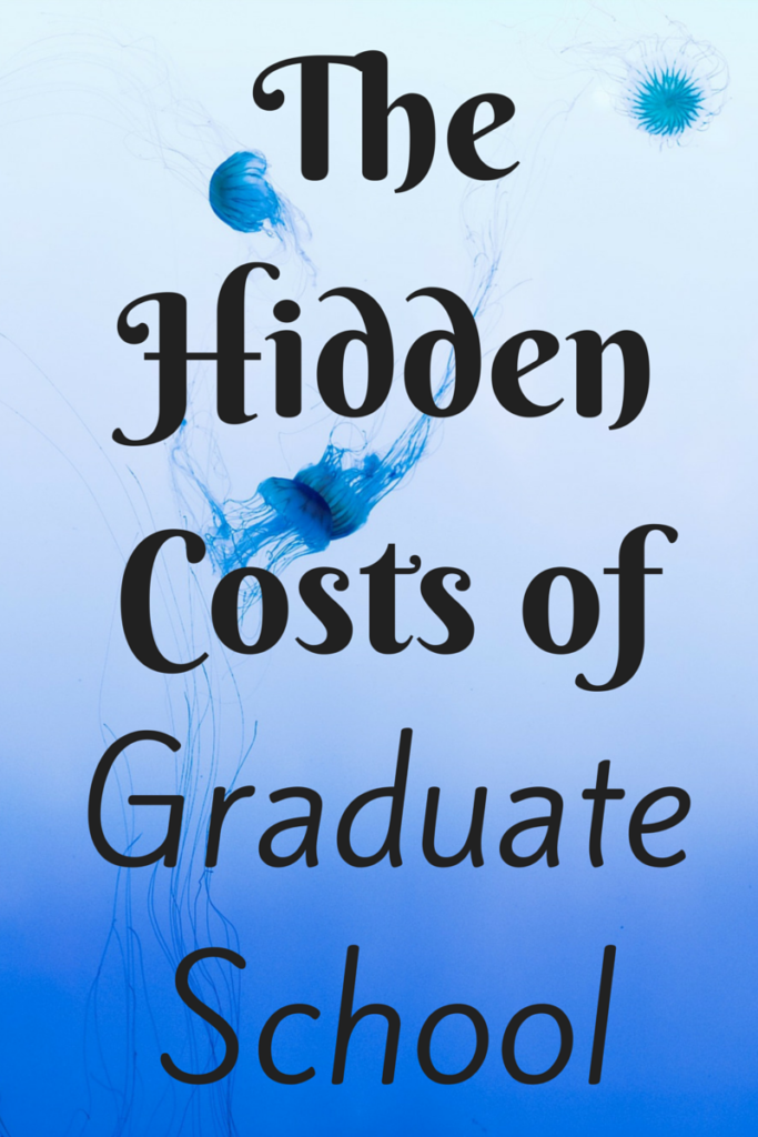 If you're thinking of going to grad school, there are definitely some hidden costs to keep in mind before making the leap! via @sunburntsaver