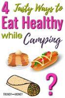 tasty ways to eat healthy in camping