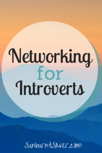 Are you an introvert, but need to network for a new job? Here are secrets for networking from a fellow introvert!