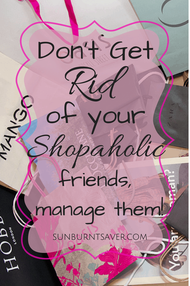 bda56ed6df43 Managing Shopaholic Friends via sunburntsaver