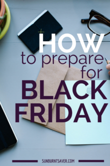 How to Prepare for Black Friday by @sunburntsaver