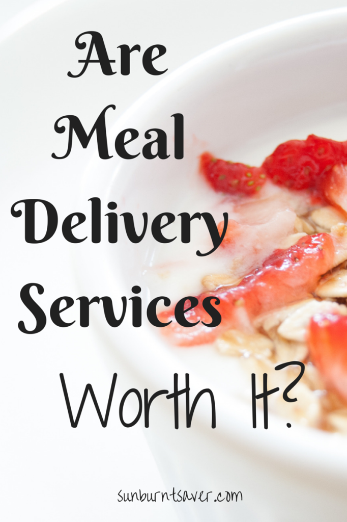 Are Meal Delivery Services Worth It? via @sunburntsaver