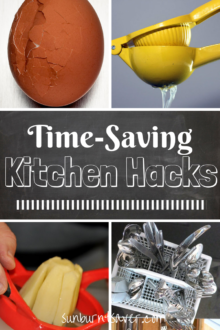 Time-Saving Kitchen Hacks to improve your efficiency and get you to spend less time in the kitchen, and more time with loved ones! via @sunburntsaver
