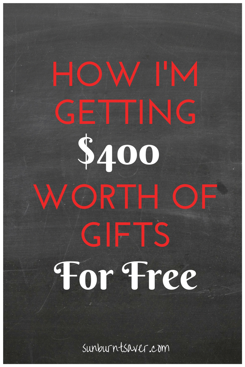 How I'm Getting $400 of Gifts This Year For Free via @sunburntsaver