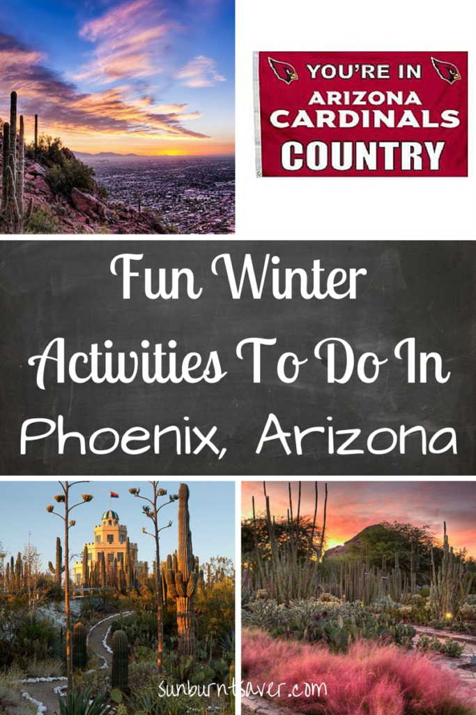 Fun Winter Activities you must do if you visit Phoenix - and you should! This time of the year is the best time to visit! via @sunburntsave