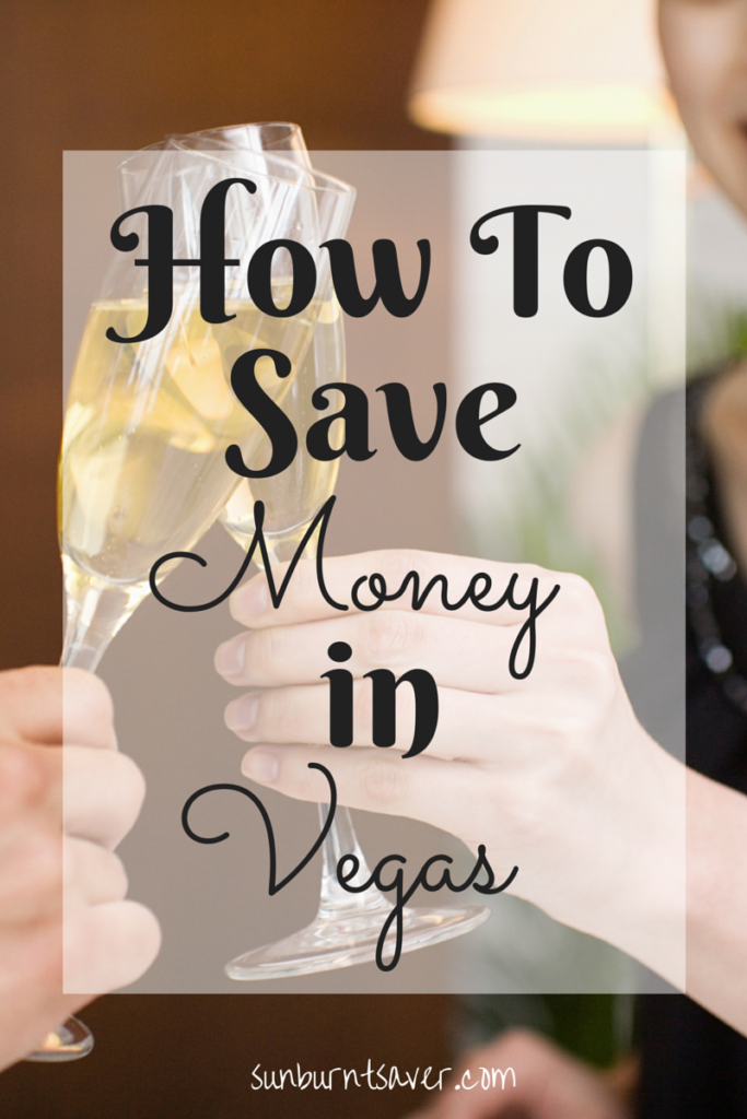 Visiting Vegas and want to save some money? Follow these tips to save some money on your next Vegas trip! via @sunburntsaver