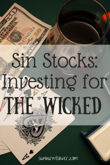 Sin Stocks: Investing for the Wicked?