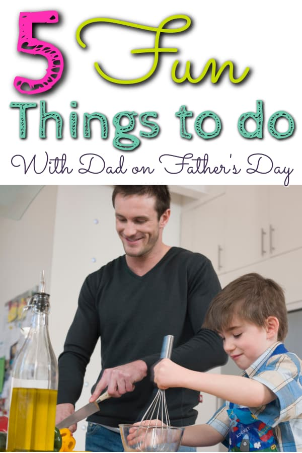 fun things to do on fathers day