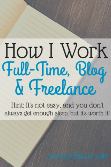 Curious how I balance full-time work, blogging, and freelancing? Check out a day in my life!