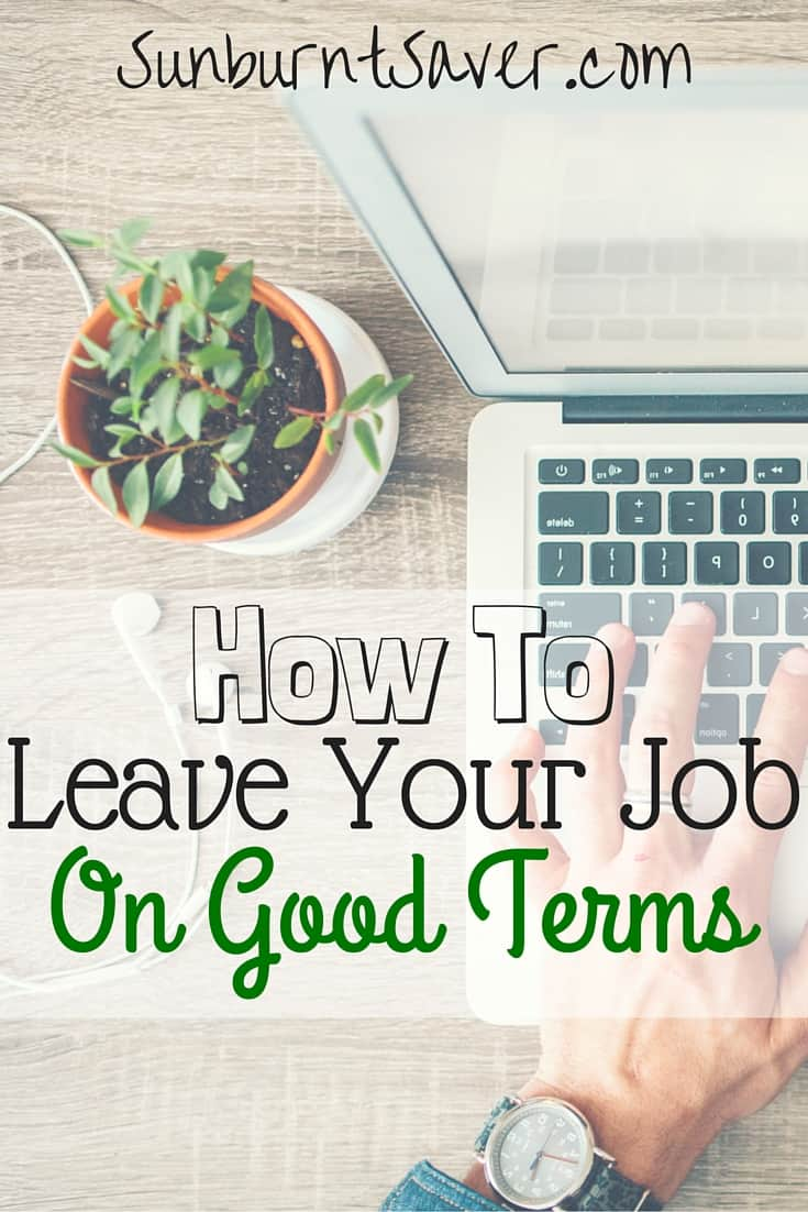 how to leave your job on good terms applied for and received a new job here s how to leave your job on good