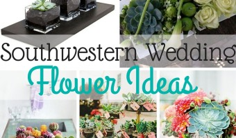 Southwestern Wedding Flower Ideas