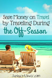 Want to travel but don't think you can afford it? You can afford to travel, if you travel during the off-season! Here's how to afford your wanderlust.