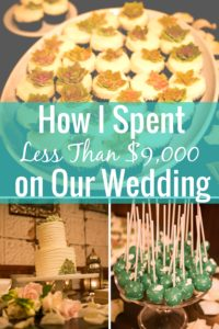 How I Spent Less than $9,000 on Our Wedding