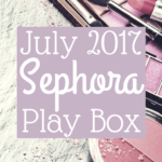 """Curious to see what's in the July 2017 Sephora Play Box? The theme of this month was """"Glamp Out"""" and there were some pretty interesting products in the Play Box... click here to check it out!"""
