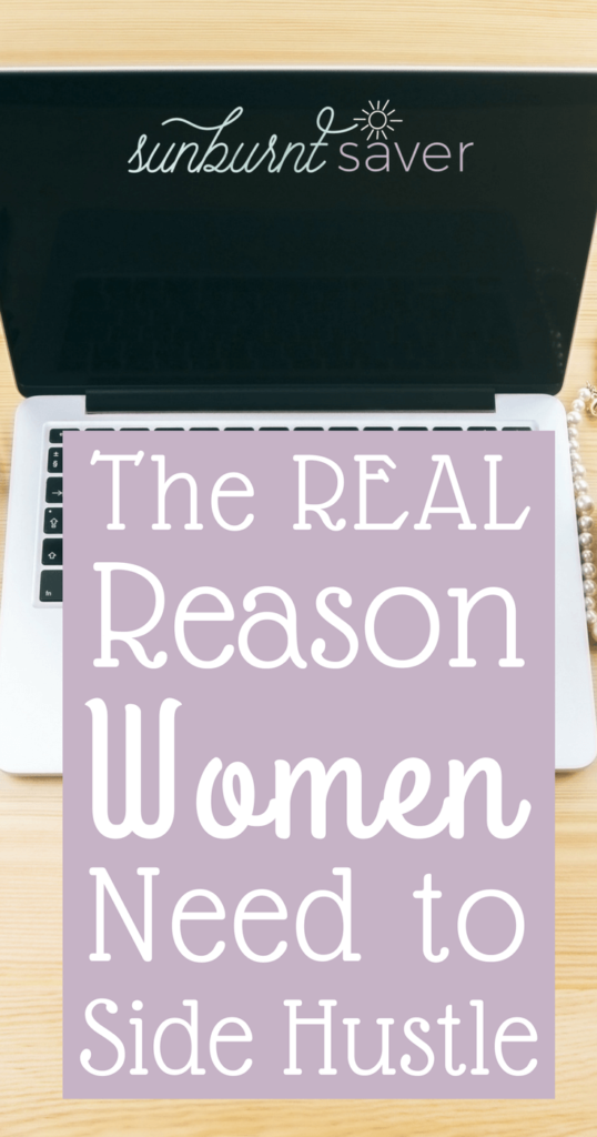 Unfortunately, women are used to casual sexism. But what happens when sexism happens at work? Why women need to side hustle.