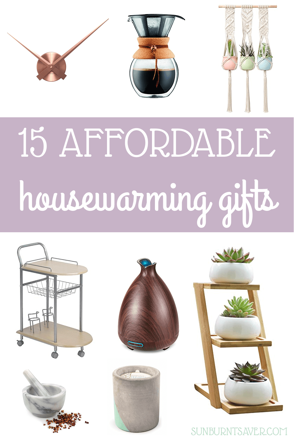15 Affordable And Cute Housewarming Gifts Sunburnt Saver