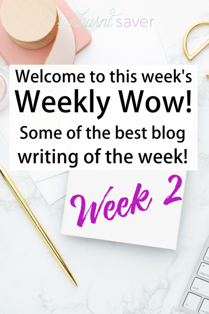The Weekly Wow: Week 2 is the best writing around the blogosphere - check out this week's of the best in blogging, including home buying, Valentine's Day, and more!