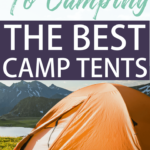 Planning a camping trip but not sure what you should do for shelter? The best camping tents, for various price points, plus why people love them!