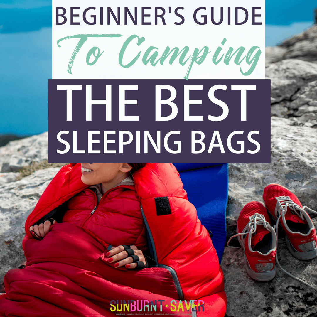 In this beginner's guide to camping: the best sleeping bags, I've included my informal opinions with expert opinions and tons of review to find you the best camping sleeping bags out there.