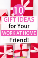 image of the 10 best gifts for your work at home friend